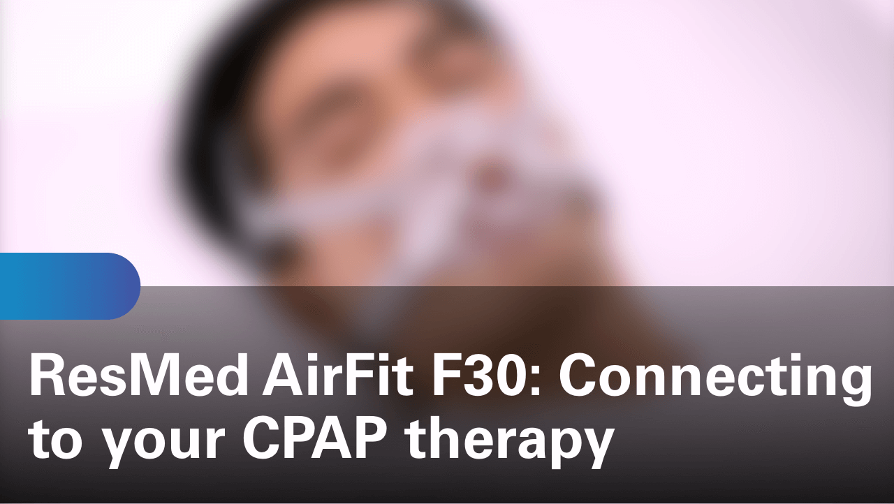 sleep-apnea-airfit-f30-connecting-to-your-cpap-therapy