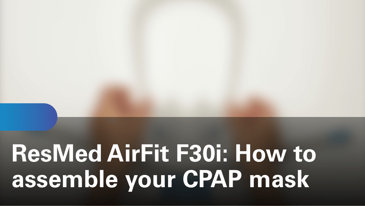 sleep-apnea-airfit-f30i-how-to-assemble-your-cpap-mask