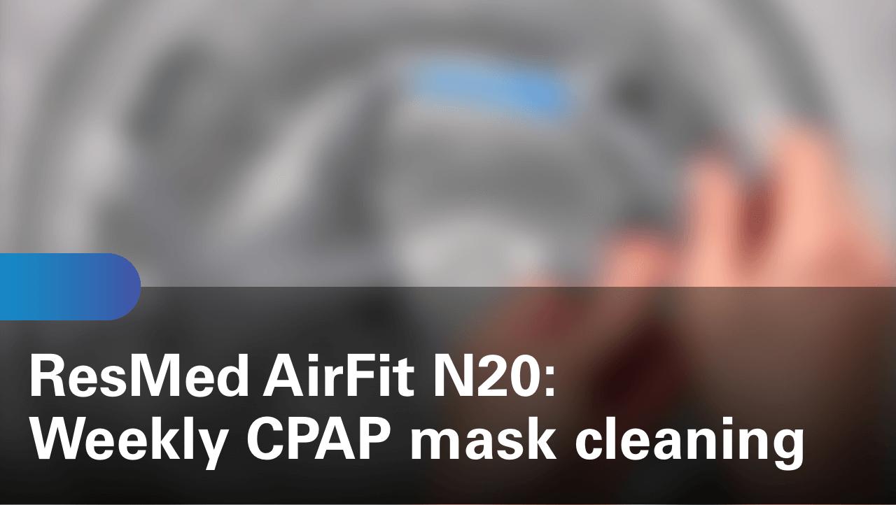 sleep-apnea-airfit-n20-weekly-cpap-mask-cleaning