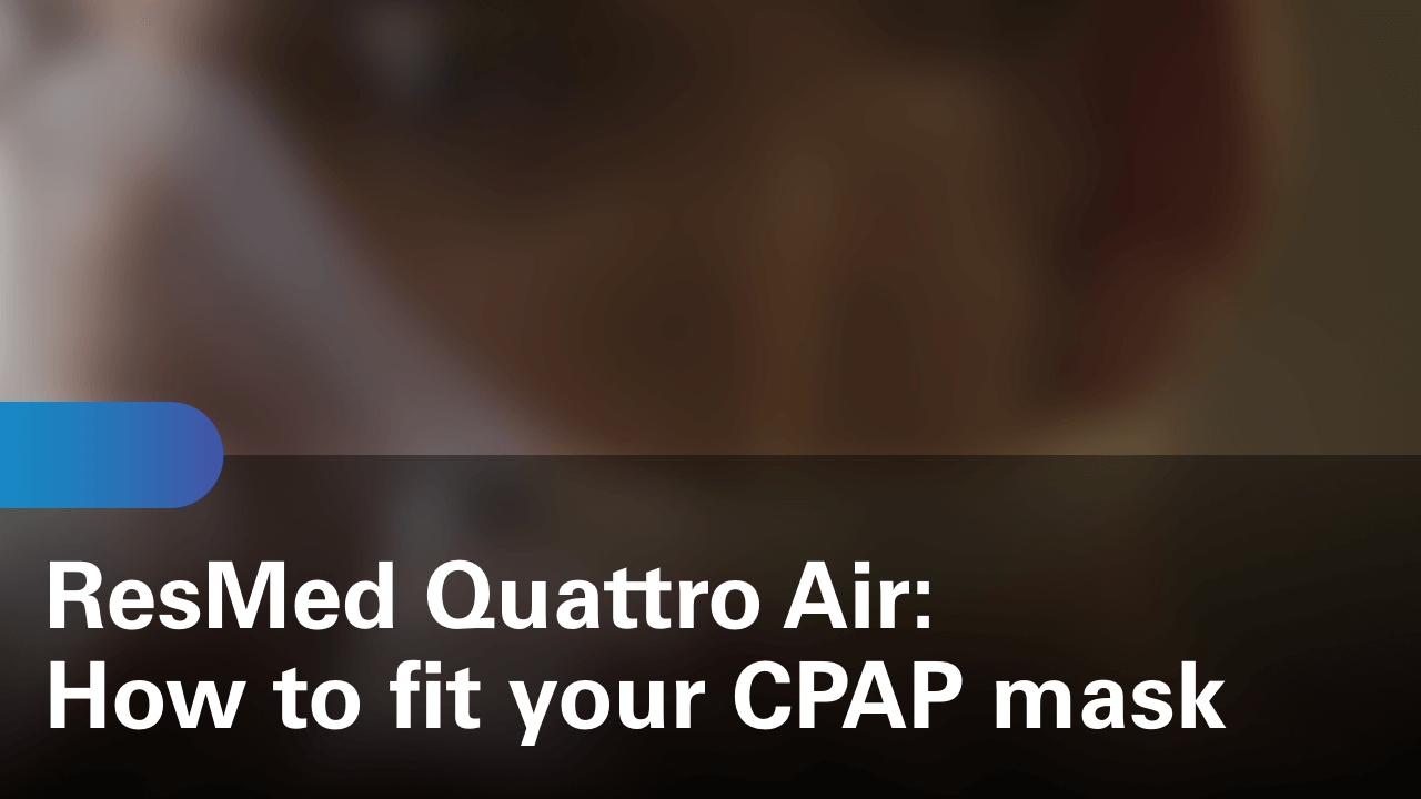 sleep-apnea-quattro-air-how-to-fit-your-cpap-mask (1)